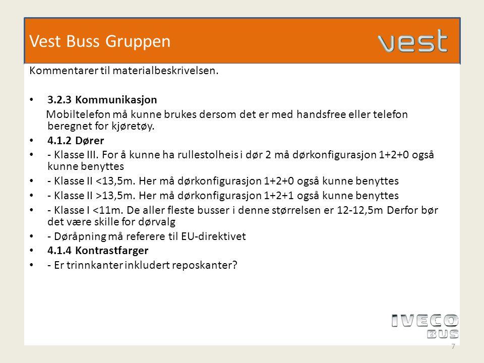 Vest Buss Gruppen Kommentarer til materialbeskrivelsen.