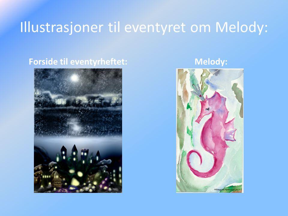 Illustrasjoner til eventyret om Melody: Forside til eventyrheftet: Melody:
