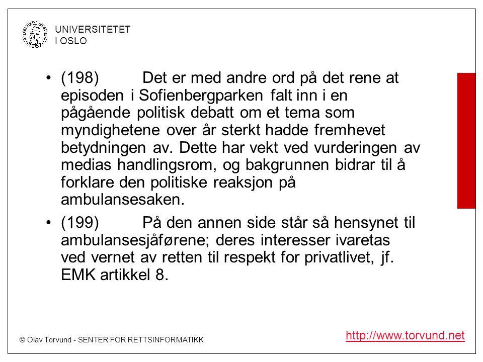 © Olav Torvund - SENTER FOR RETTSINFORMATIKK UNIVERSITETET I OSLO http://www.torvund.net •(198)Det er med andre ord på det rene at episoden i Sofienbe