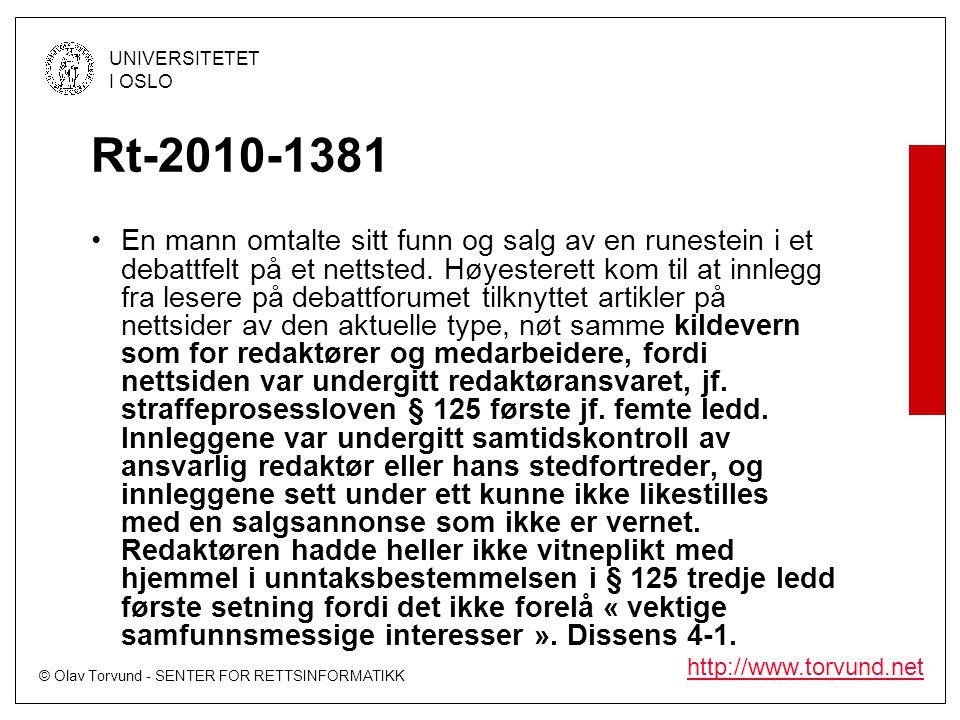 © Olav Torvund - SENTER FOR RETTSINFORMATIKK UNIVERSITETET I OSLO http://www.torvund.net Rt-2010-1381 •En mann omtalte sitt funn og salg av en runeste