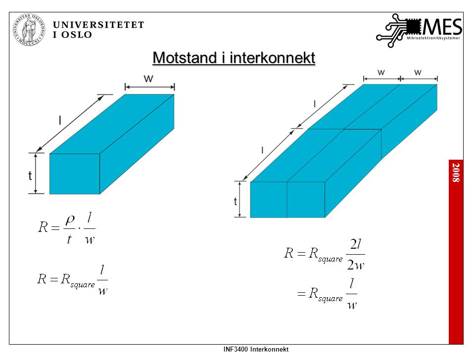 2008 INF3400 Interkonnekt Kapasitans i interkonnekt Kapasitans: