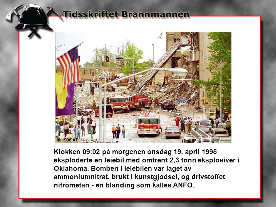 Klokken 09:02 på morgenen onsdag 19. april 1995 eksploderte en leiebil med omtrent 2,3 tonn eksplosiver i Oklahoma. Bomben i leiebilen var laget av am