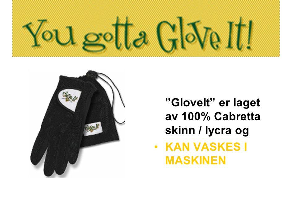 GloveIt er laget av 100% Cabretta skinn / lycra og •KAN VASKES I MASKINEN