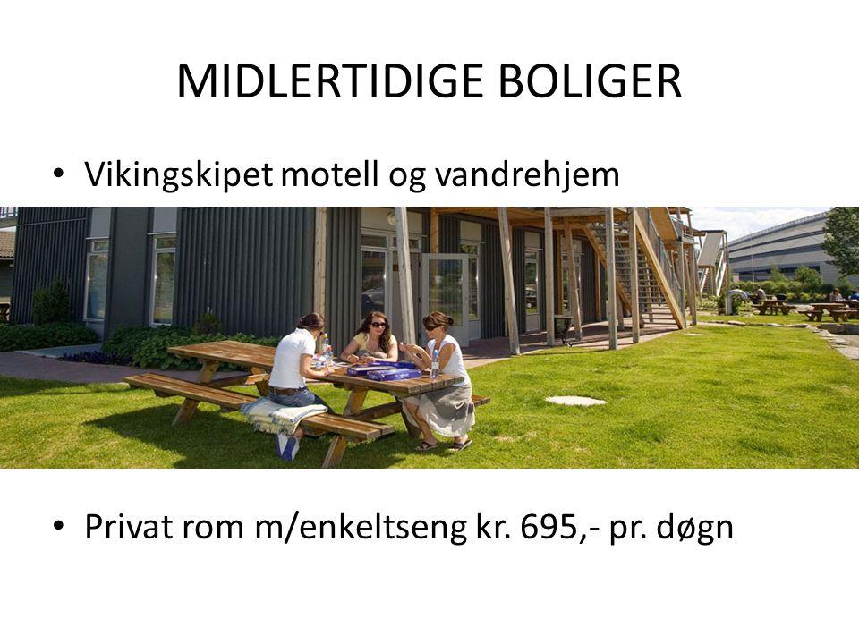 MIDLERTIDIGE BOLIGER • Vikingskipet motell og vandrehjem • Privat rom m/enkeltseng kr. 695,- pr. døgn