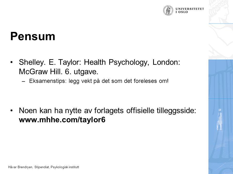 Håvar Brendryen, Stipendiat, Psykologisk institutt Helseatferd...