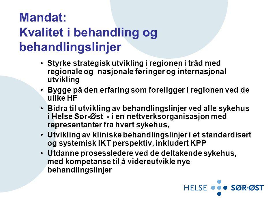Mandat: Kvalitet i behandling og behandlingslinjer •Styrke strategisk utvikling i regionen i tråd med regionale og nasjonale føringer og internasjonal