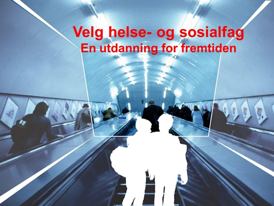 Oslo kommune Utdanningsetaten Karriereenheten Helse- og sosialfag Velg helse- og sosialfag En utdanning for fremtiden