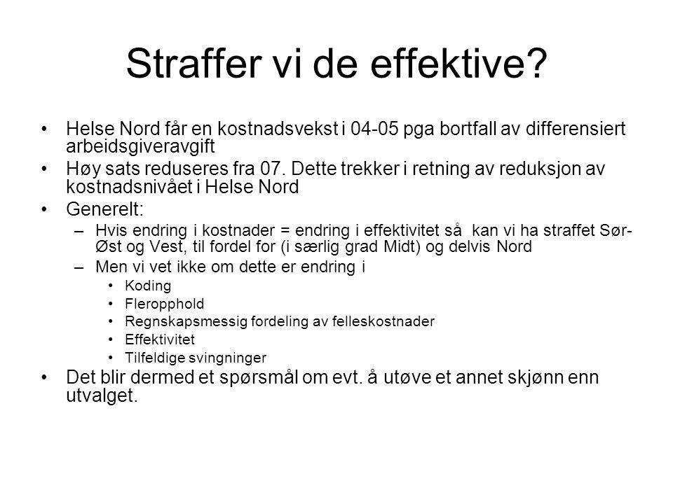 Straffer vi de effektive? •Helse Nord får en kostnadsvekst i 04-05 pga bortfall av differensiert arbeidsgiveravgift •Høy sats reduseres fra 07. Dette