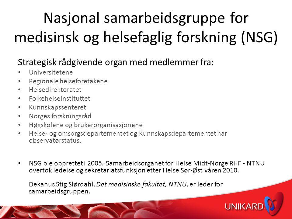 NSG – tre satsningsområder UNIKARD: nasjonal forskningssatsning i regi av NSG – Tre nasjonale satsningsområder: • UNIKARD • NevroNord • Alvorlig psykiske lidelser
