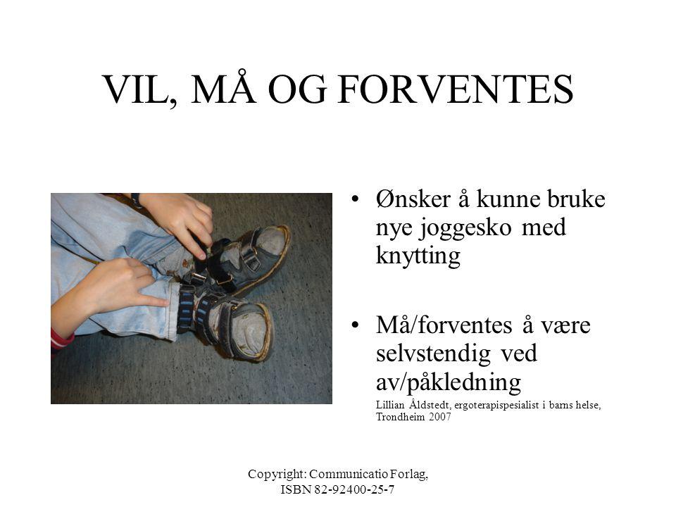 Copyright: Communicatio Forlag, ISBN 82-92400-25-7 FUNKSJONELLE MULIGHETER OG BEGRENSNINGER •Ulrik VIL lære å spille gitar eller keyboard • VIL bli go