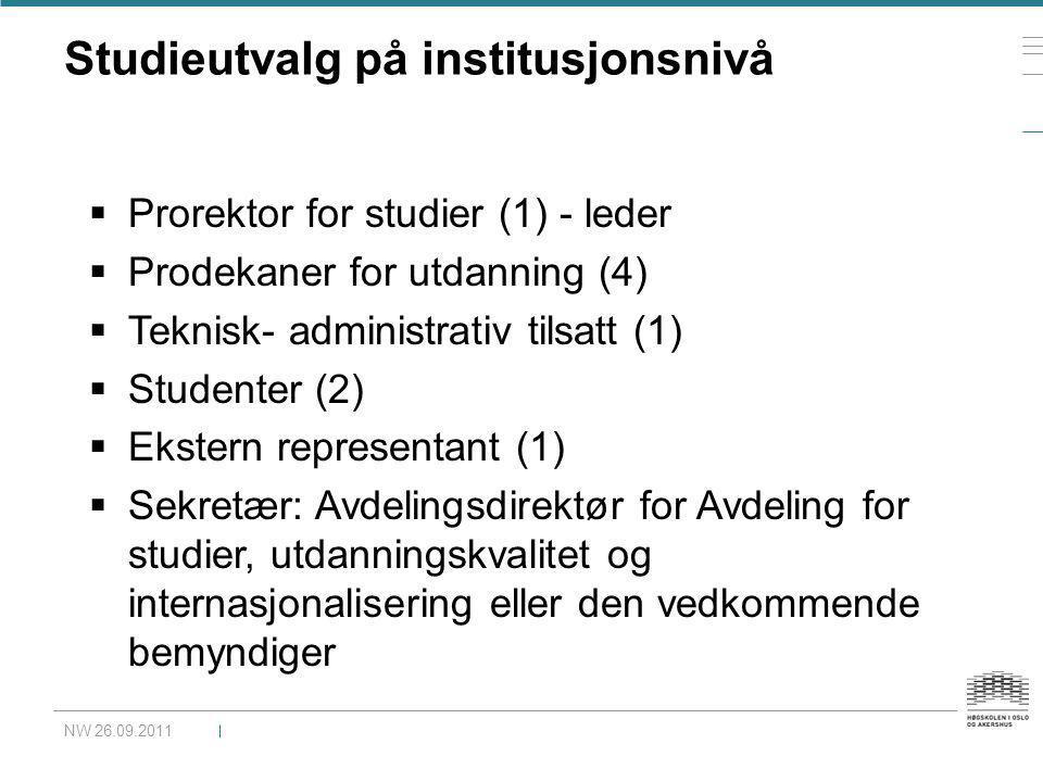 Studieutvalg på institusjonsnivå  Prorektor for studier (1) - leder  Prodekaner for utdanning (4)  Teknisk- administrativ tilsatt (1)  Studenter (
