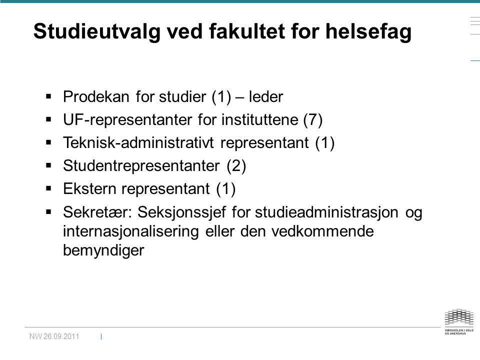 Studieutvalg ved fakultet for helsefag  Prodekan for studier (1) – leder  UF-representanter for instituttene (7)  Teknisk-administrativt representa