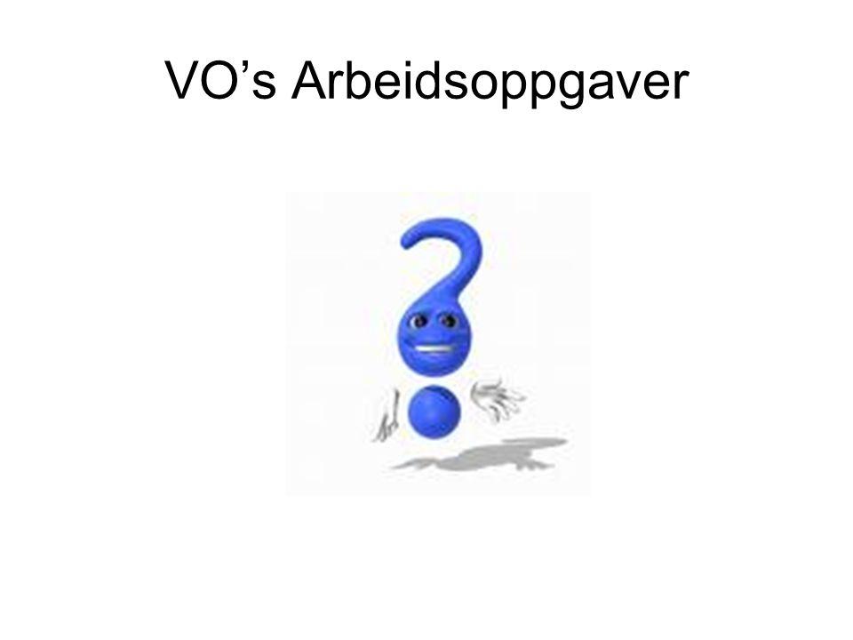 VO's Arbeidsoppgaver