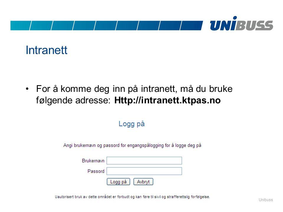 UnibussSide 17 Intranett •For å komme deg inn på intranett, må du bruke følgende adresse: Http://intranett.ktpas.no
