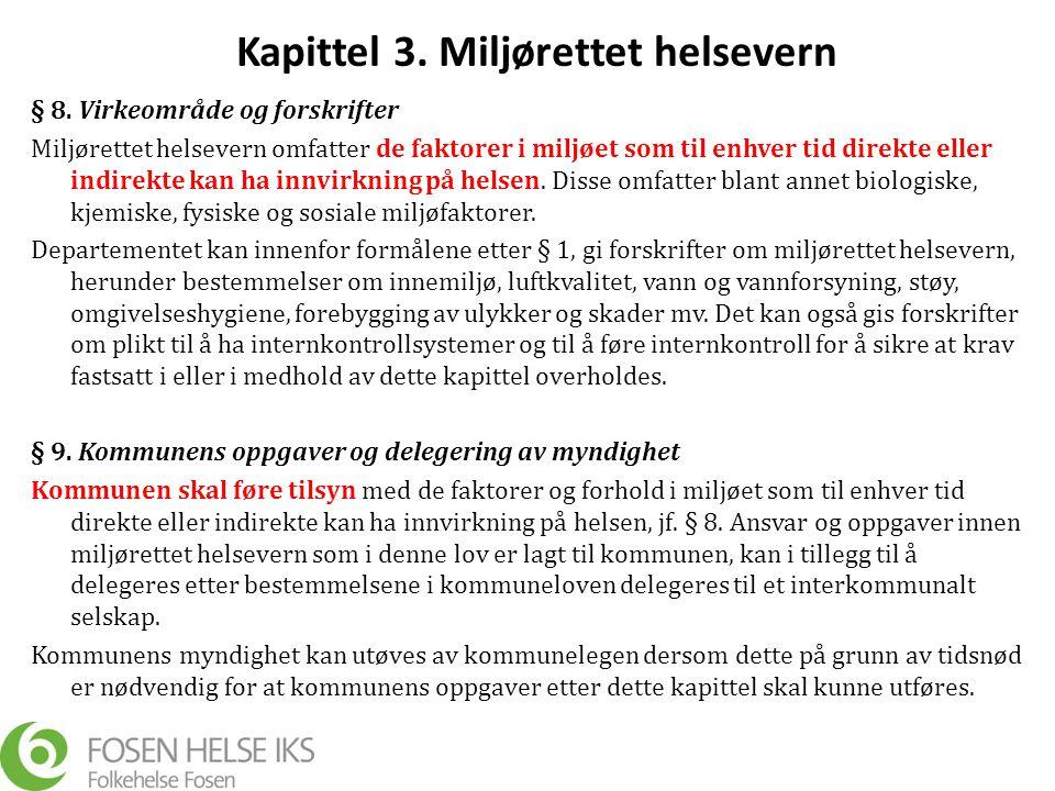 Kapittel 3. Miljørettet helsevern § 8.