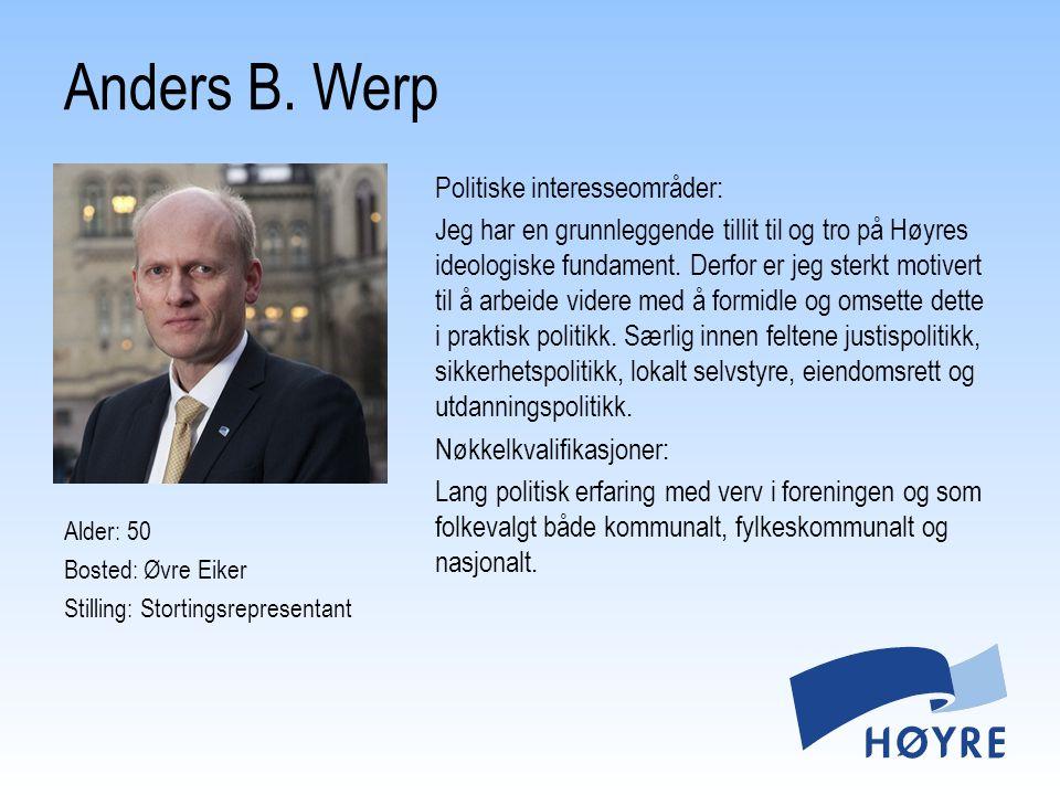 Politiske interesseområder: Jeg har en grunnleggende tillit til og tro på Høyres ideologiske fundament. Derfor er jeg sterkt motivert til å arbeide vi
