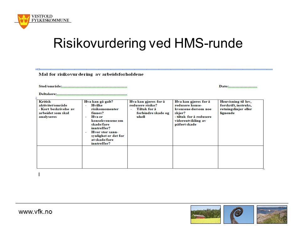 www.vfk.no Risikovurdering ved HMS-runde