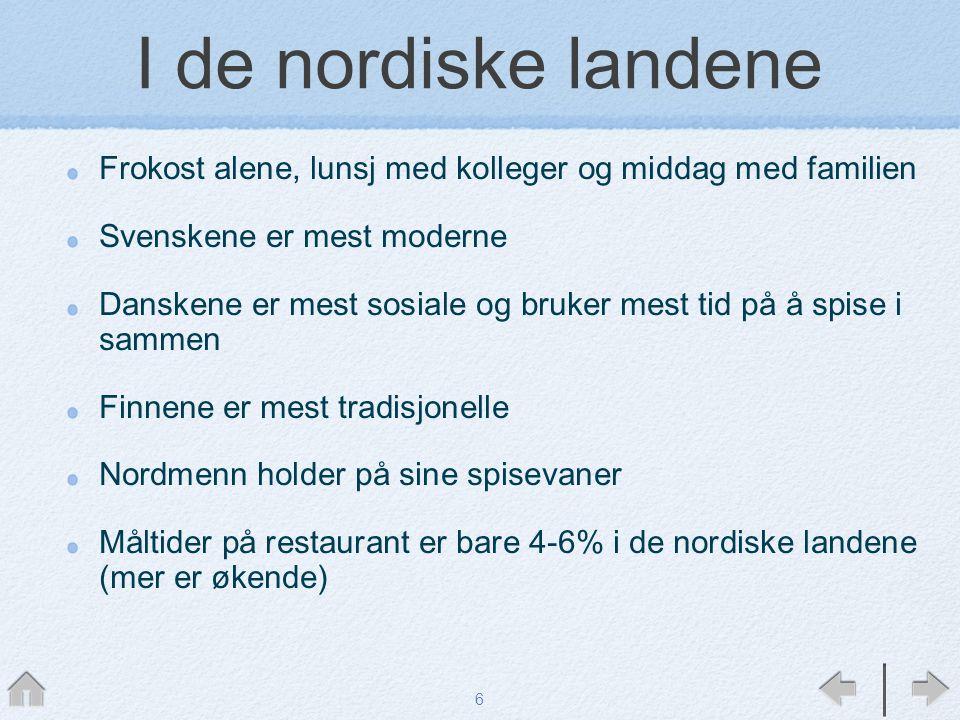I de nordiske landene Frokost alene, lunsj med kolleger og middag med familien Svenskene er mest moderne Danskene er mest sosiale og bruker mest tid p