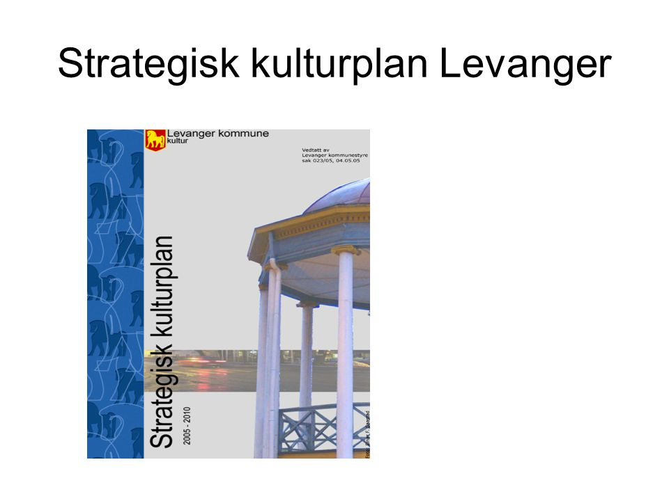 Strategisk kulturplan Levanger