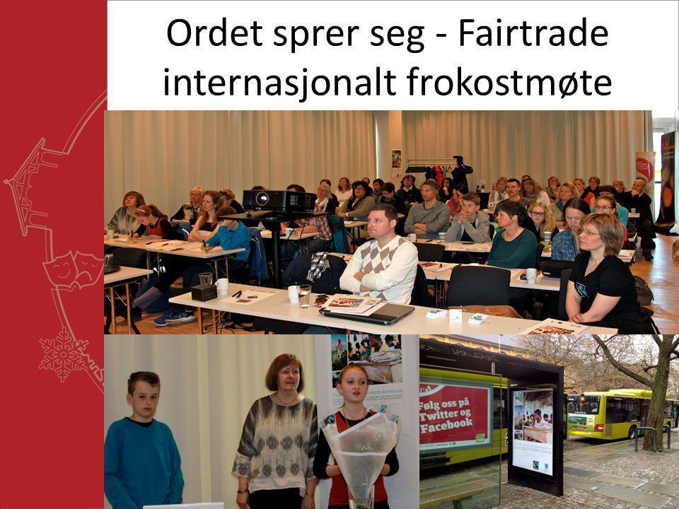 Ordet sprer seg - Fairtrade internasjonalt frokostmøte