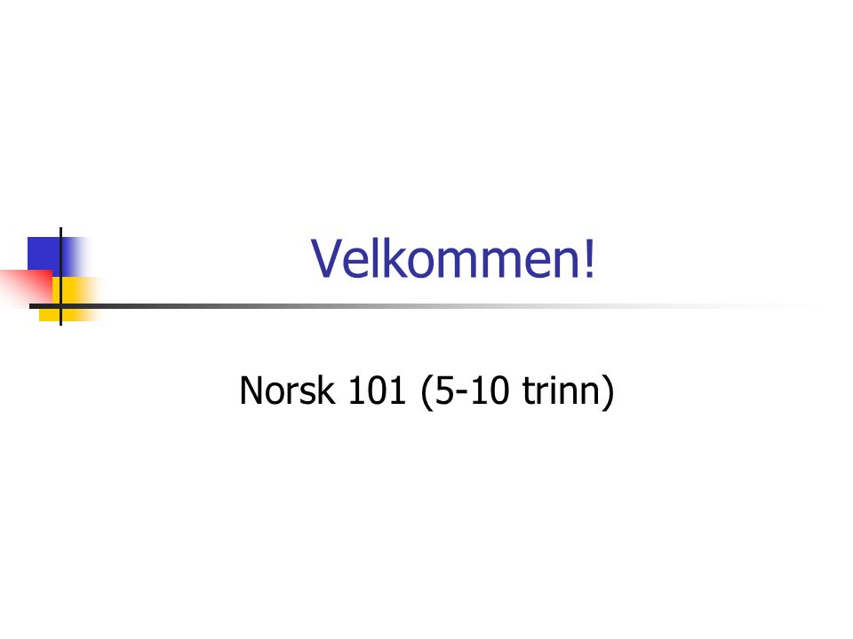 Program for dagen  Informasjon om studiet  Emnebeskrivelsen for Norsk 101  Organisering osv.