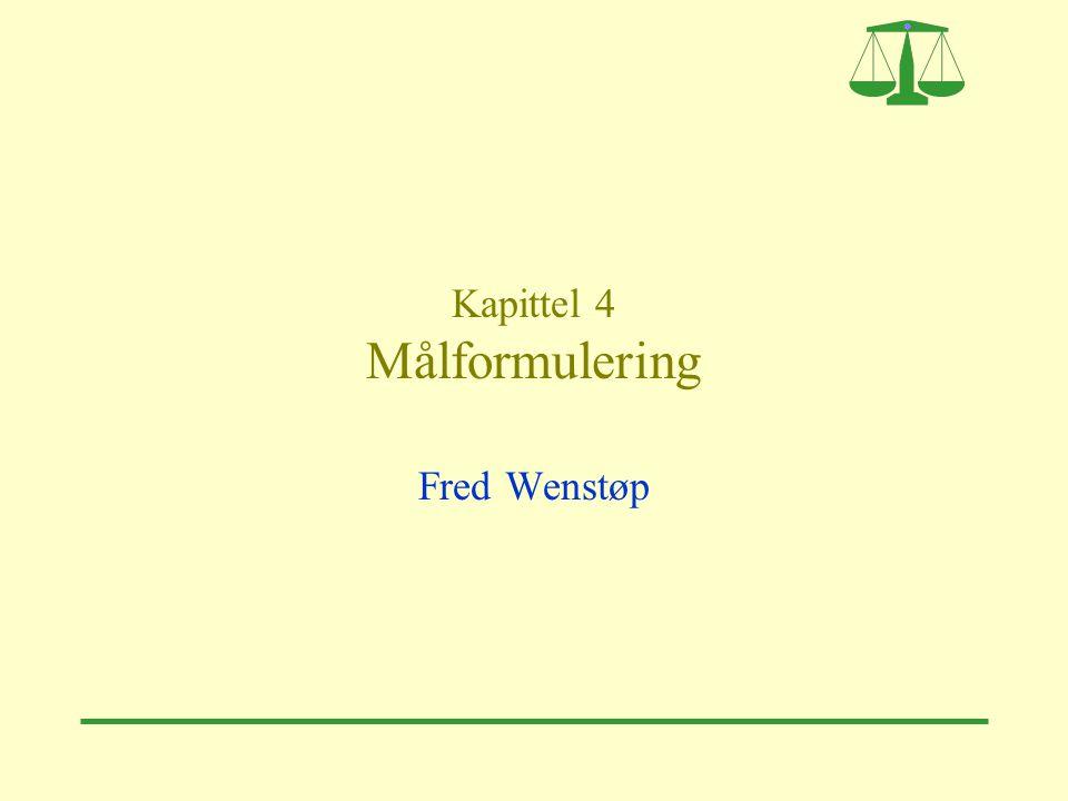 Fred Wenstøp12 Utvikling av målierarki  Når du utvikler et målhierarki ovenfra, skal du spørre: Hva innebærer dette målet.