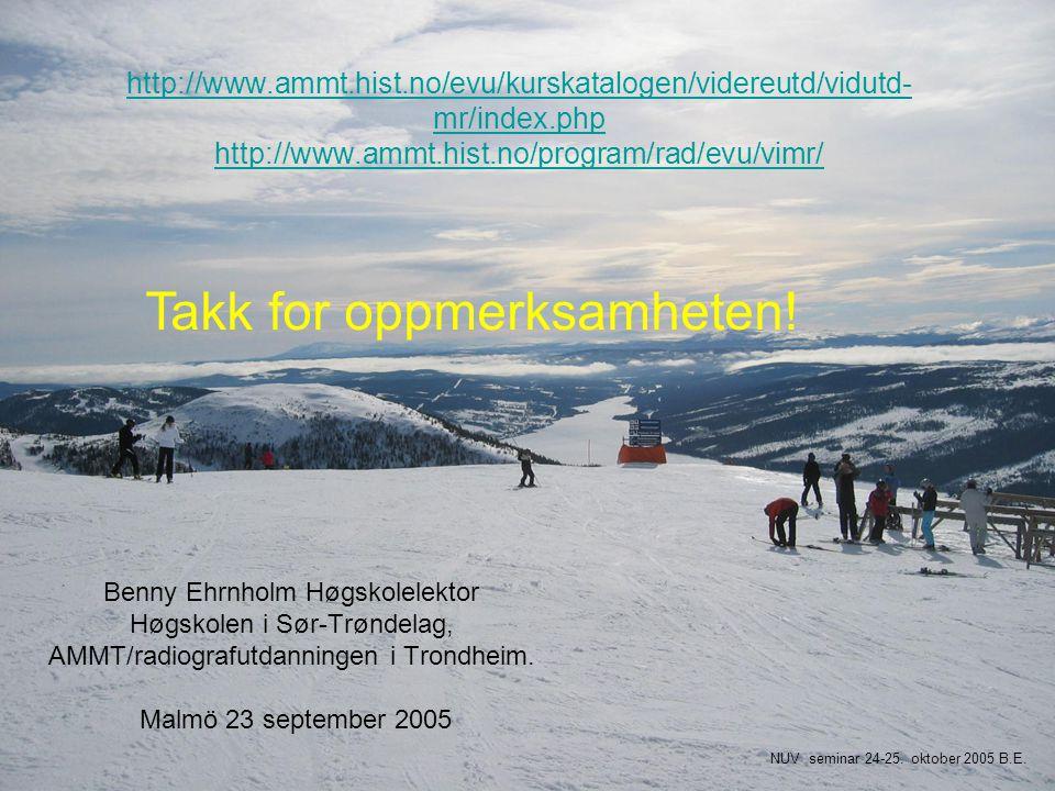 http://www.ammt.hist.no/evu/kurskatalogen/videreutd/vidutd- mr/index.php http://www.ammt.hist.no/program/rad/evu/vimr/ http://www.ammt.hist.no/evu/kur