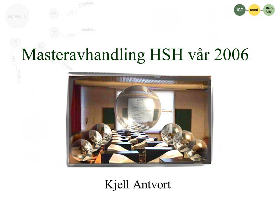 Masteravhandling HSH vår 2006 Kjell Antvort