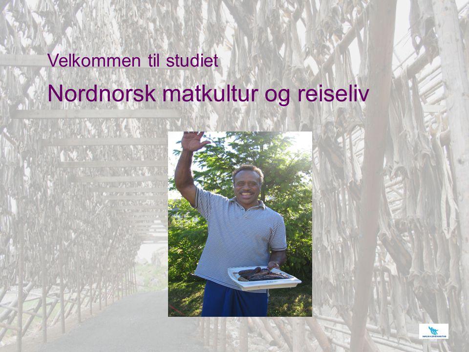 Velkommen til studiet Nordnorsk matkultur og reiseliv