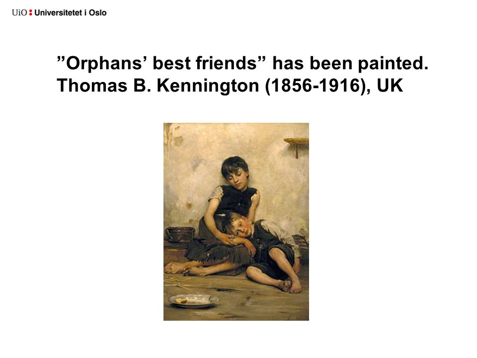 Orphans' best friends has been painted. Thomas B. Kennington (1856-1916), UK