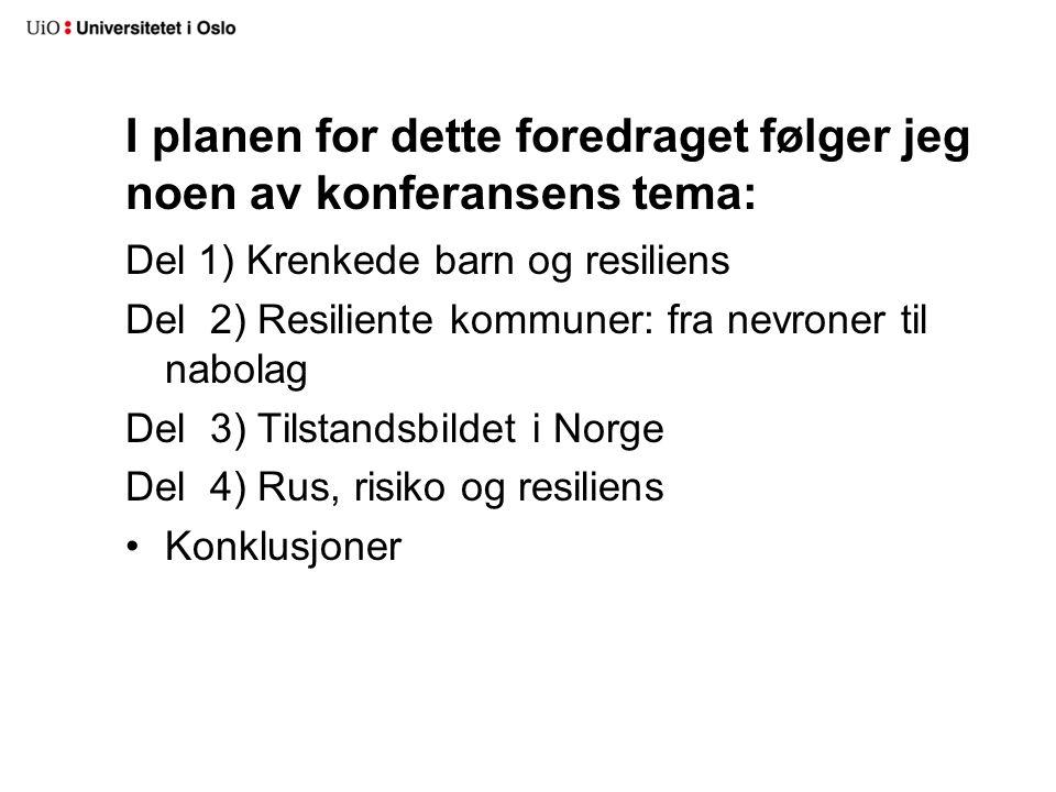 I planen for dette foredraget følger jeg noen av konferansens tema: Del 1) Krenkede barn og resiliens Del 2) Resiliente kommuner: fra nevroner til nab