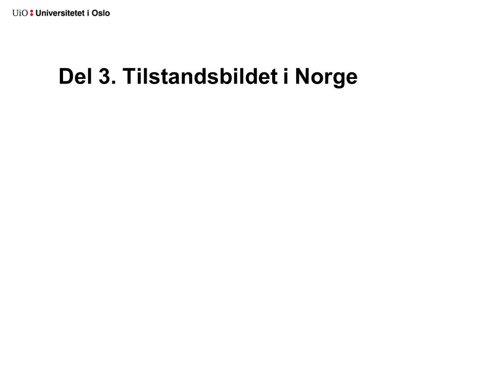 Del 3. Tilstandsbildet i Norge