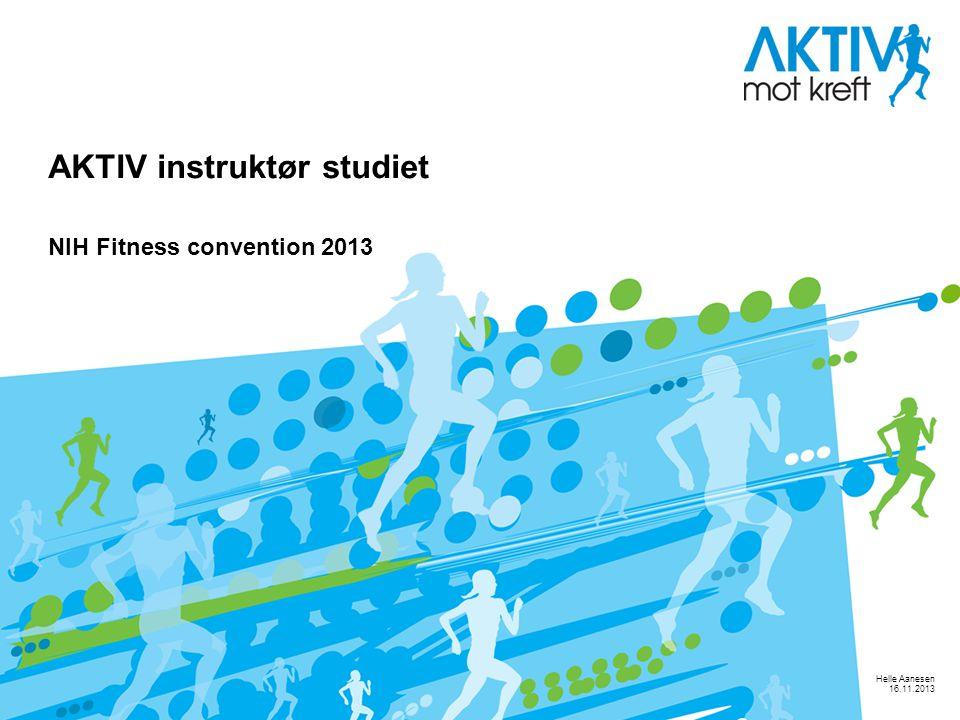 AKTIV instruktør studiet NIH Fitness convention 2013 Helle Aanesen 16.11.2013