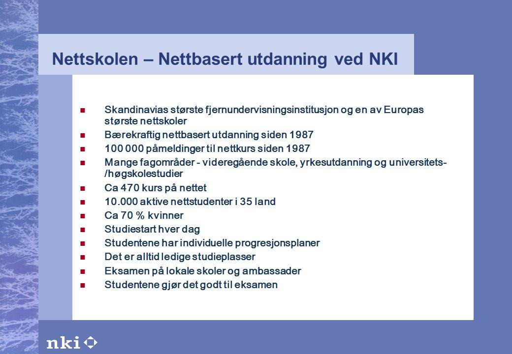 Nettskolen – Nettbasert utdanning ved NKI  Skandinavias største fjernundervisningsinstitusjon og en av Europas største nettskoler  Bærekraftig nettb