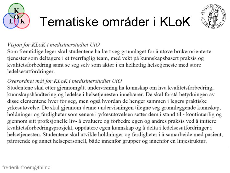 Tematiske områder i KLoK frederik.froen@fhi.no