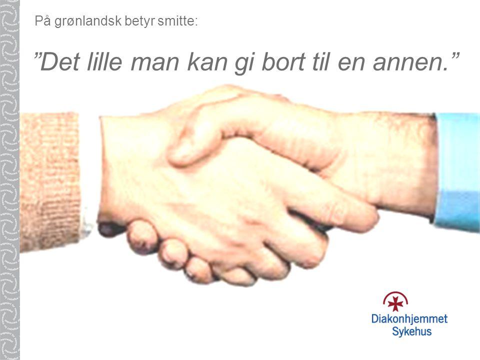 """På grønlandsk betyr smitte: """"Det lille man kan gi bort til en annen."""""""