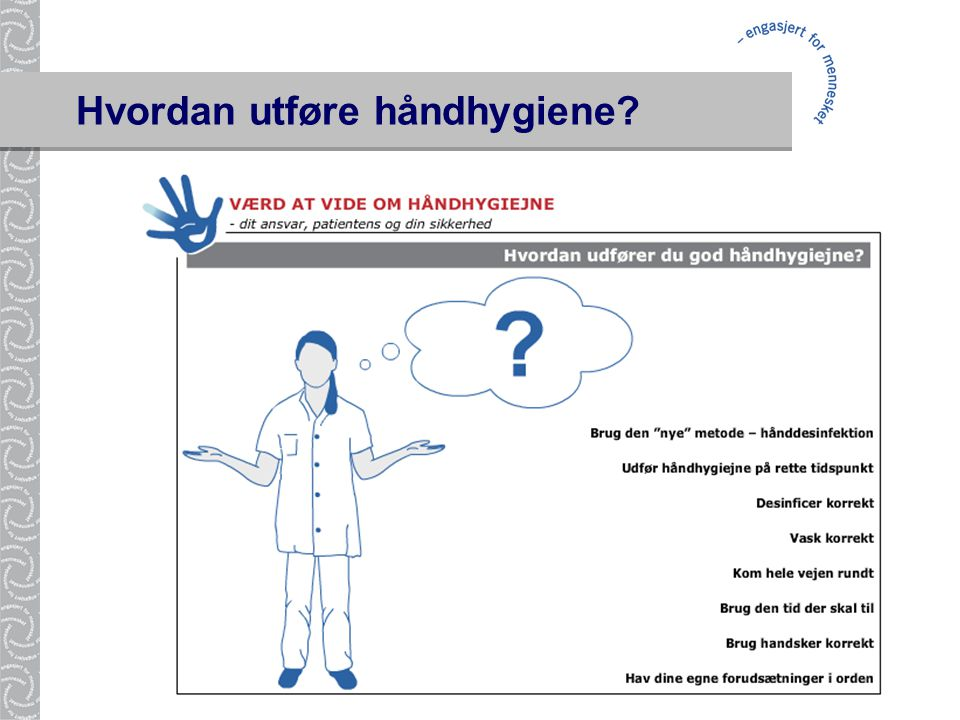 Hvordan utføre håndhygiene?