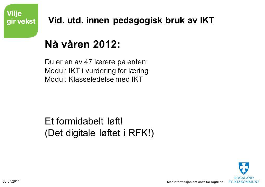 05.07.2014 Vid. utd.