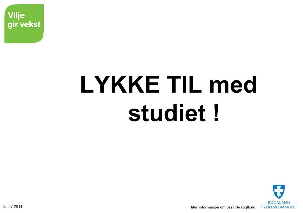 05.07.2014 LYKKE TIL med studiet !