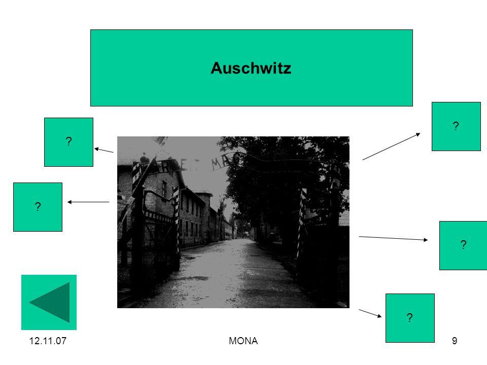 12.11.07MONA9 Auschwitz ? ? ? ? ?