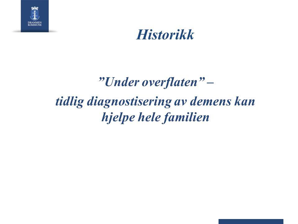 """Historikk """"Under overflaten"""" – tidlig diagnostisering av demens kan hjelpe hele familien"""