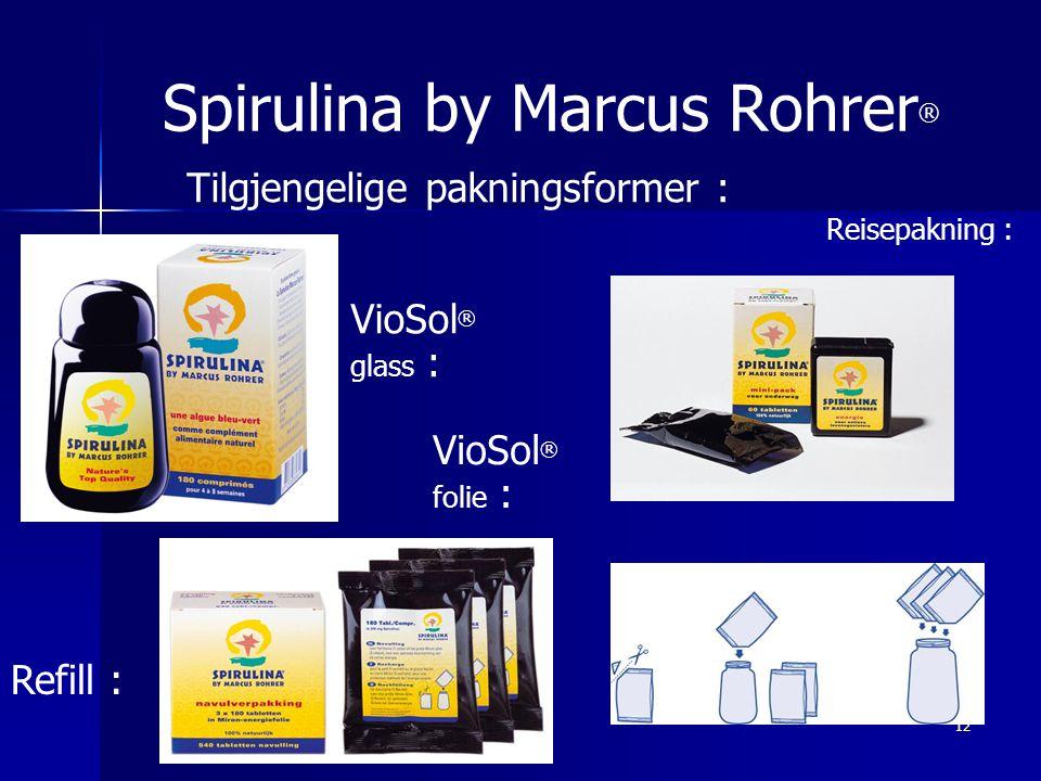 12 Spirulina by Marcus Rohrer ® Tilgjengelige pakningsformer : VioSol ® glass : VioSol ® folie : Reisepakning : Refill :