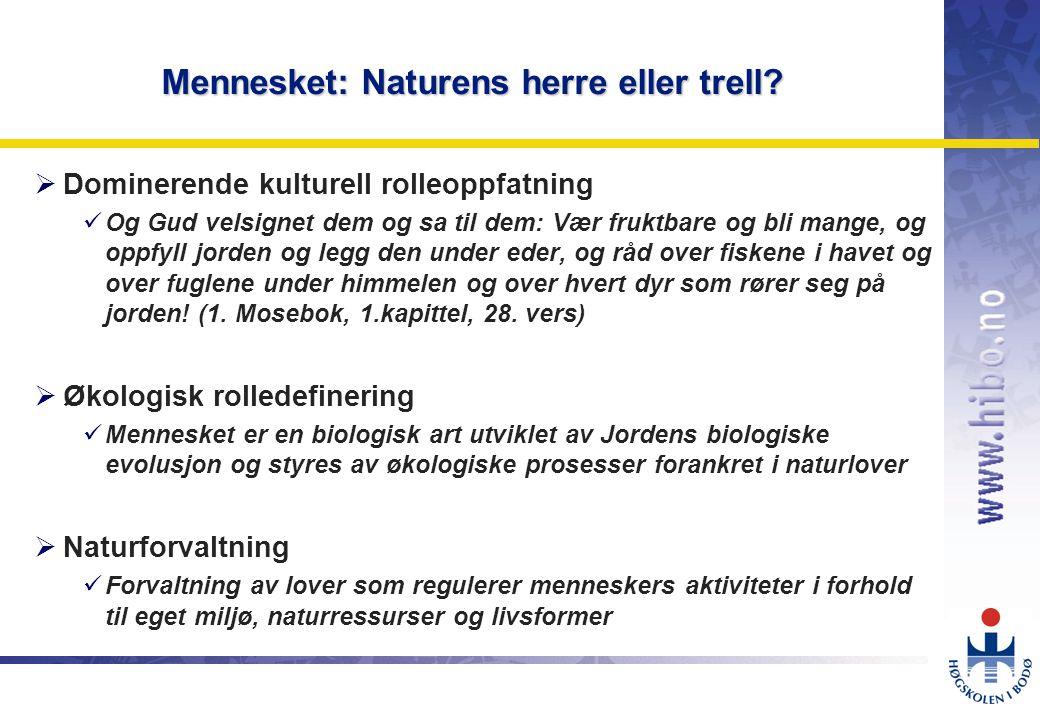 OMJ-98 Mennesket: Naturens herre eller trell.