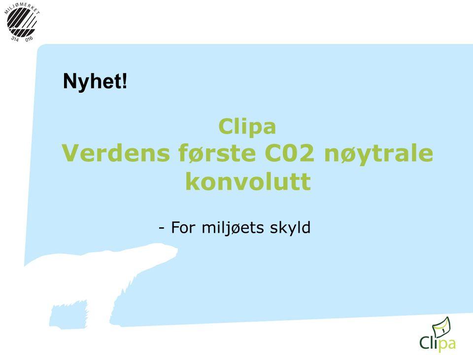 Clipa Verdens første C02 nøytrale konvolutt - For miljøets skyld Nyhet!