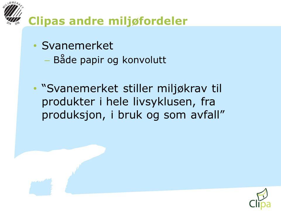 """Clipas andre miljøfordeler • Svanemerket – Både papir og konvolutt • """"Svanemerket stiller miljøkrav til produkter i hele livsyklusen, fra produksjon,"""