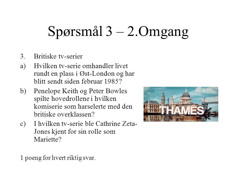 Spørsmål 2 – 2.Omgang 2.Byer i Norge – hvilke byer er dette.