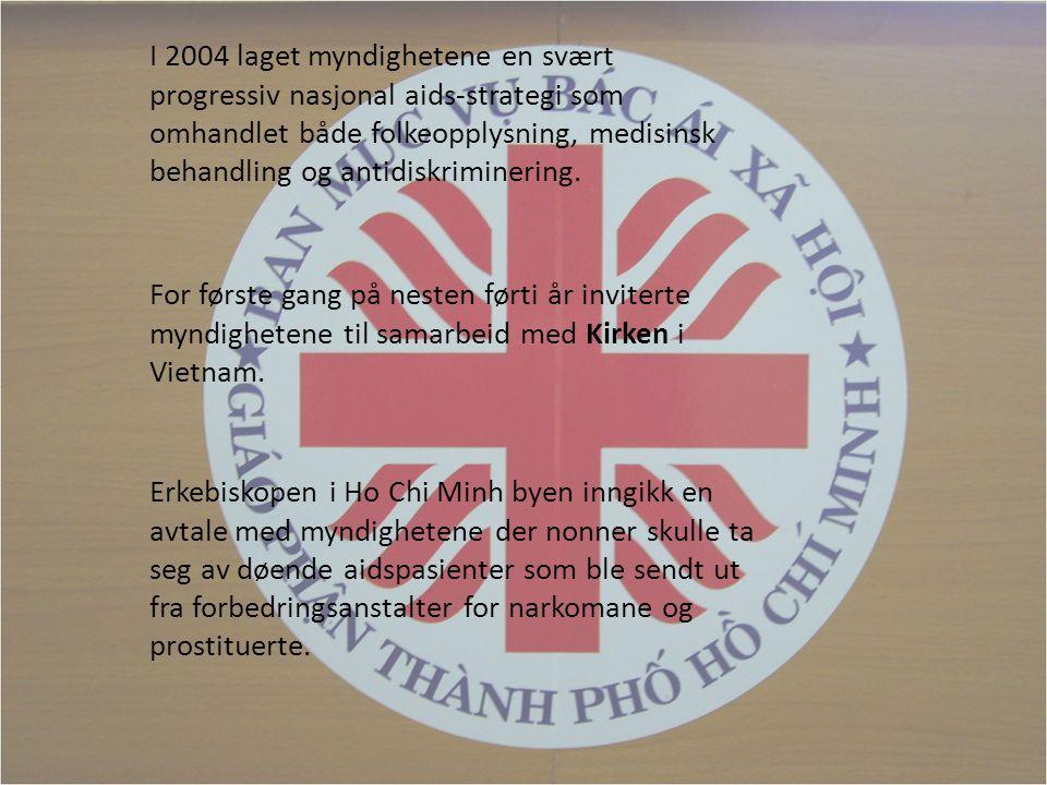 I 2004 laget myndighetene en svært progressiv nasjonal aids-strategi som omhandlet både folkeopplysning, medisinsk behandling og antidiskriminering.