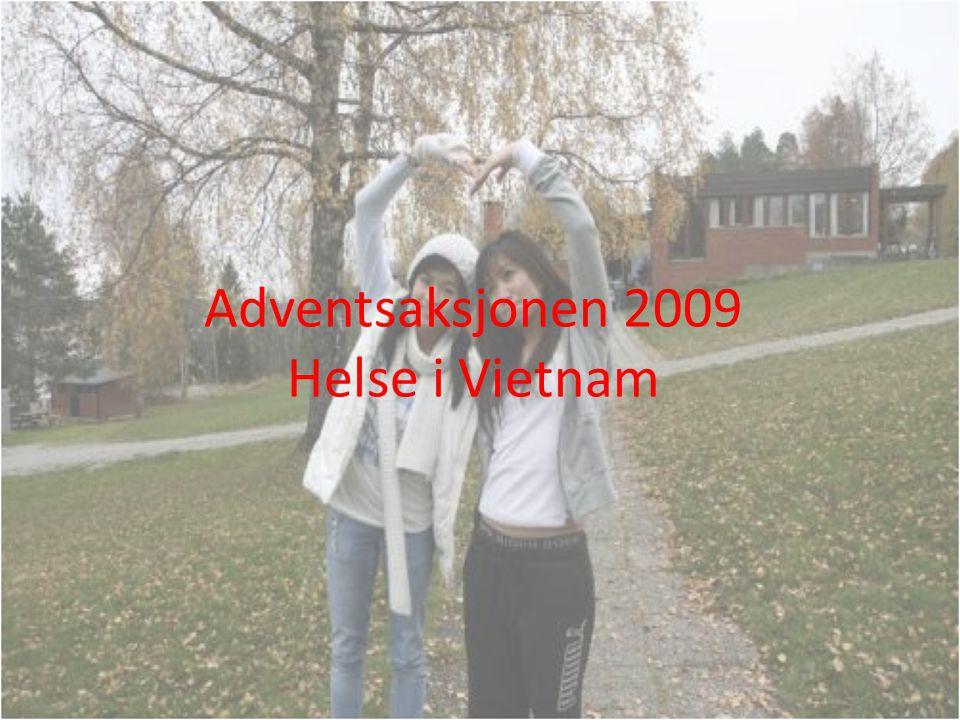 Adventsaksjonen 2009 Helse i Vietnam