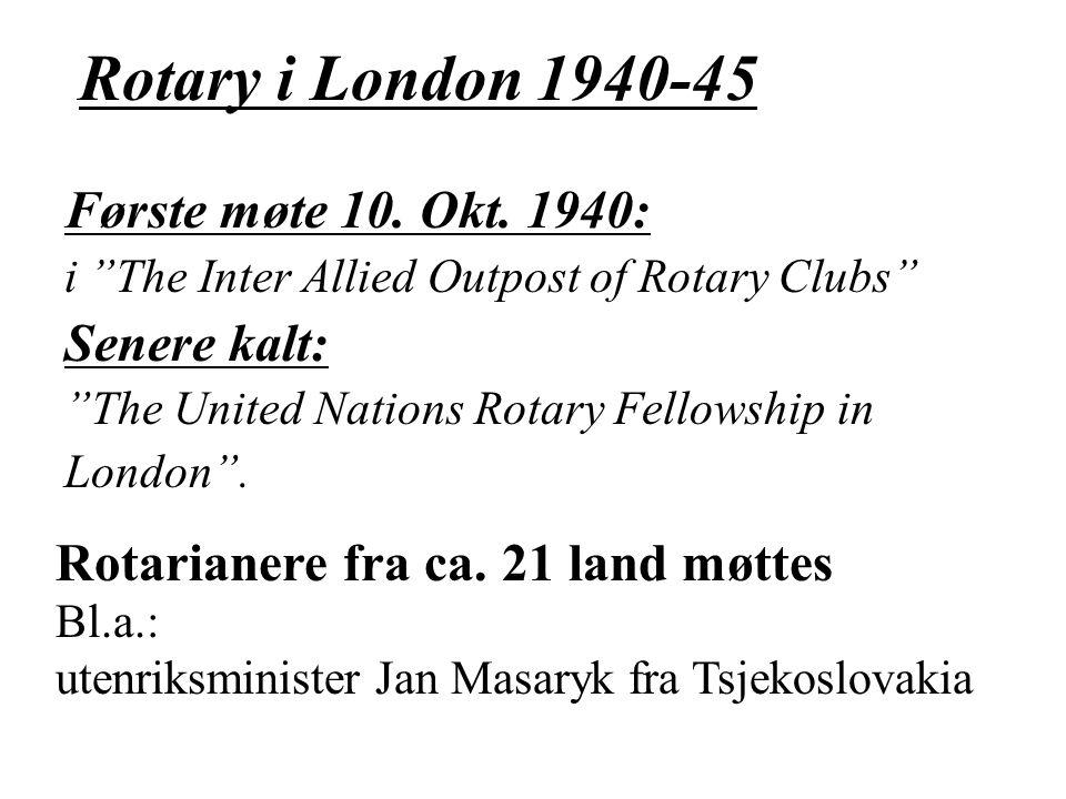 Rotary i London 1940-45 Første møte 10. Okt.