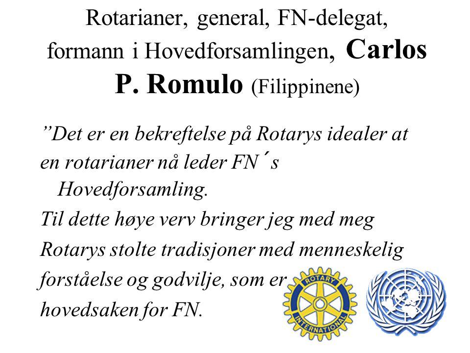 Rotarianer, general, FN-delegat, formann i Hovedforsamlingen, Carlos P.